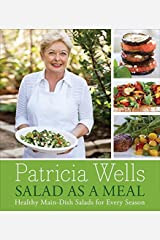 Salad as a Meal: Healthy Main-Dish Salads for Every Season Hardcover
