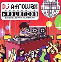 DJ Afrowax Presents eVolution by Various Artists (2012-05-03)