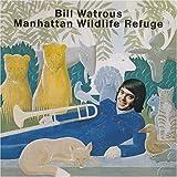 Manhattan Wildlife(Bill Watrous/Wounded Bird)