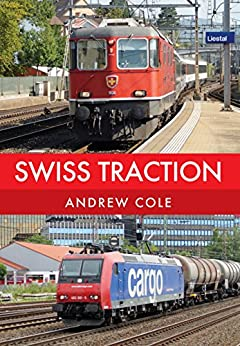 Swiss Traction by [Cole, Andrew]