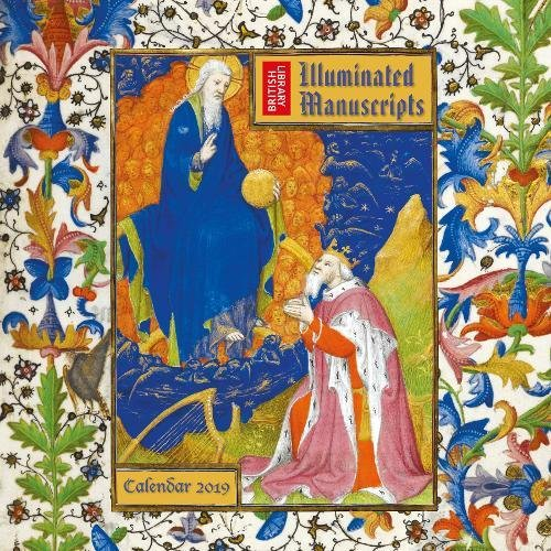 British Library Illuminated Manuscripts 2019 Calendar (Wall Calendar)