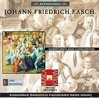 Fasch;Overtures & Concertos