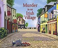 Murder in an Irish Village (Irish Village Mysteries)