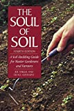 The Soul of Soil: A Soil-Building Guide for Master Gardeners and Farmers 画像