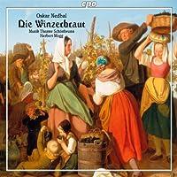 Nedbal: Die Winzerbraut by Wolfgang Mueller-Lorenz (2011-06-28)