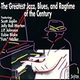 The Greatest Jazz, Blues, and Ragtime Of The Century