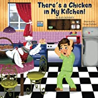 There's a Chicken in My Kitchen! (Pre-school Read-alongs)