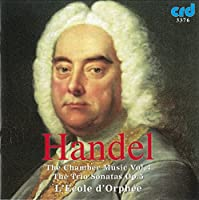 Handel: Chamber Music Vol. IV - Trio Sonatas Op. 5