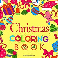 Christmas Coloring Book: Perfect Stocking Stuffer Gift for Kids