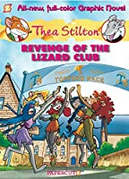 Thea Stilton 2: Revenge of the Lizard Club