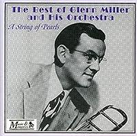 GLENN MILLER-A STRINGS OF PEARLS