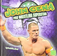 John Cena: Pro Wrestling Superstar (First Facts: Pro Wrestling Superstar)