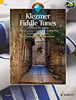 Klezmer Fiddle Tunes + Cd: 33 Pieces - Performances and Play-along Tracks (Schott World Music)
