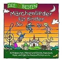 Die 30 besten Marchenlieder fur Kinder by Simone Sommerland