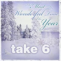 The Most Wonderful Time Of The Year by Take 6 (2010-10-05)