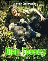 Dian Fossey (Infosearch: Women in Conservation)