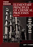 WIE Elementary Principles of Chemical Processes, Third Edition with CD, with Student Workbook to Accompany Elementary Principles Set, Third Edition