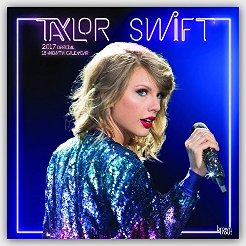 Taylor Swift Official 2017 Calendar (Square Wall)