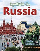 Spotlight on Russia (Spotlight on My Country)