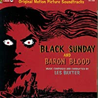 Black Sunday (1960 Film) & Baron Blood (1972 Film): Original Motion Picture Soundtracks