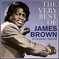 The Very Best of James Brown - 67 Funky Tracks