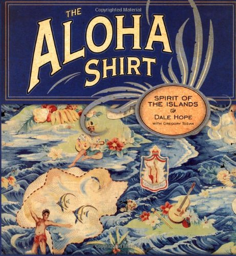 Aloha Shirt, The: Spirit Of The Islands