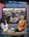 Interview with Hitler: An Educational Parody (English Edition)