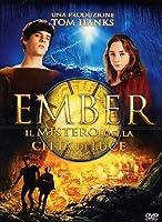Ember - Il Mistero Della Citta' Di Luce [Italian Edition]