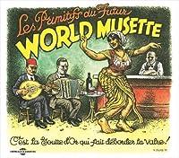 World Musette by Les Primitifs Du Futur
