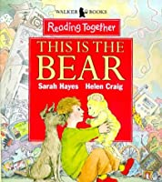 This Is The Bear (Reading Together Level 1)