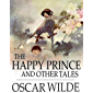 The Happy Prince and Other Tales Illustrated (English Editio…