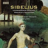 ジャン・シベリウス:組曲「レンミンカイネン」/ポヒョラの娘[SACD-Hybrid]