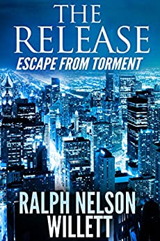 The Release: Escape From Torment by [Willett, Ralph Nelson]