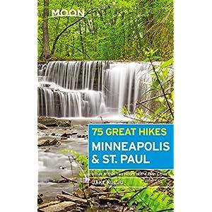 Moon 75 Great Hikes Minneapolis & St. Paul (Moon Outdoors)