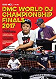 DMC WORLD DJ CHAMPIONSHIP  FINALS 2017 [DVD]