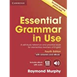 Essential Grammar in Use with Answers and Interactive eBook: A Self-Study Reference and Practice Book for Elementary Learners