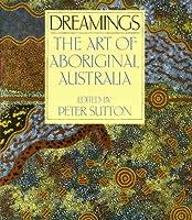 Dreamings: Art from Aboriginal Australia