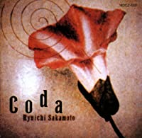 Coda by RYUICHI SAKAMOTO (2013-12-11)