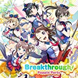 【初回製造分】Breakthrough!【通常盤】特典「BanG Dream! 8th☆LIVE」 秋のPoppin'Party単独 最速先行抽選申込券/ジャケットデザインクリアステッカー1枚