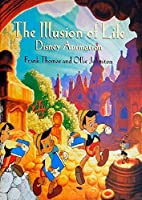 The Illusion of Life: Disney Animation by Ollie Johnston Frank Thomas(1995-10-19)