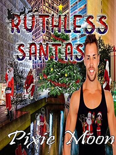 Ruthless Santas (Grayson and Angelina-Christmas) (English Edition)の詳細を見る
