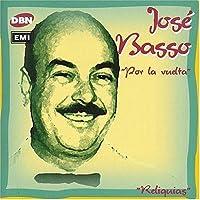 Por La Vuelta by Jose Basso (2004-12-28)