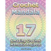 Crochet Mandala: 17 Amazing Crochet Mandala Projects