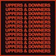Uppers & Downers -Digi-