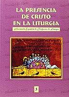 La presencia de Cristo en la liturgia