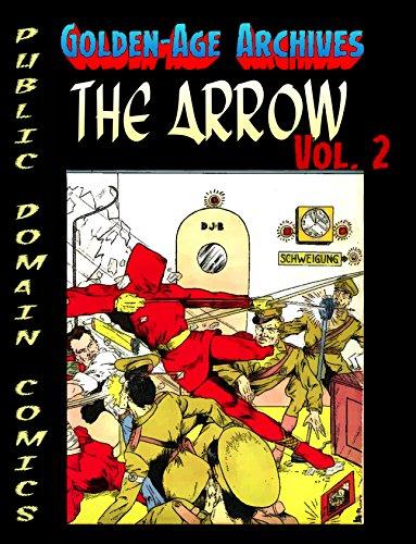 Arrow Archives Vol.2 (Public Domain Comics Archive Book 4) (English Edition)