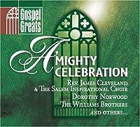 Gospel Greats: a Mighty Celebr