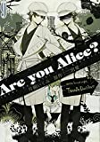 Are you Alice? 9巻 (IDコミックス ZERO-SUMコミックス)
