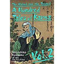 The Wicked and the Damned: A Hundred Tales of Karma Vol.2