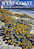 South African Wild Flower Guide: West Coast No. 7
